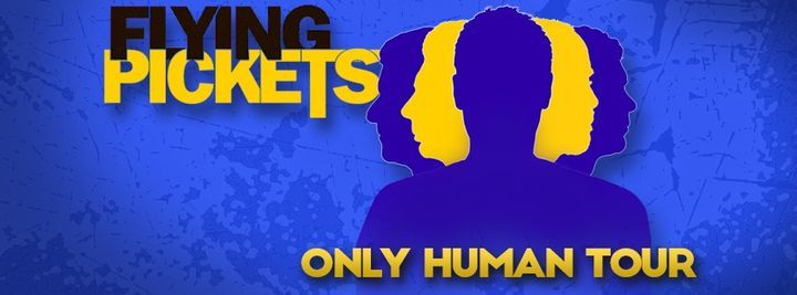 Flying Pickets 'Only Human' Tour, 10 October | Event in Hagenbrunn | AllEvents.in