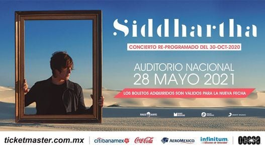 Siddhartha en Auditorio Nacional, 28 May   Event in Mexico City   AllEvents.in
