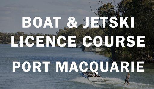 Port Macquarie Boat & Jetski Licence, 23 January | Event in Port Macquarie | AllEvents.in