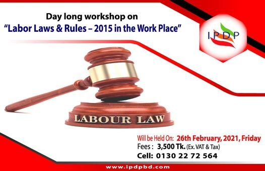 """Day long workshop on ``Labor Laws & Rules – 2015 in the Work Place"""", 26 February 