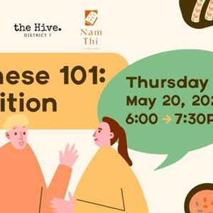 Vietnamese 101 at the Hive Food Edition