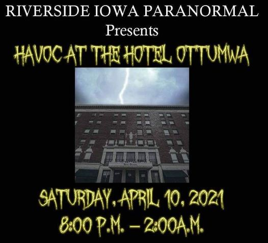 Havoc At Hotel Ottumwa, 10 April | Event in Ottumwa | AllEvents.in
