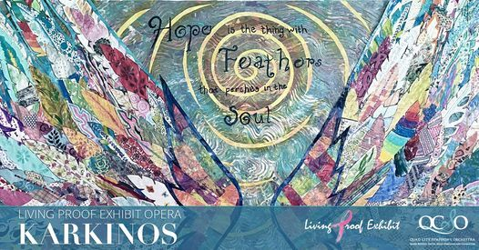 Living Proof Exhibit Opera: Karkinos, 12 February | Event in Moline | AllEvents.in