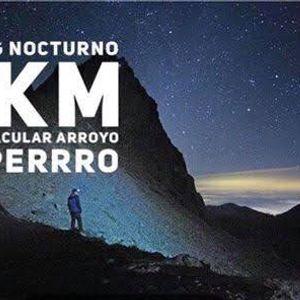 Hiking Nocturno Ruta Occidente (NUEVA) Arroyo El Perro 7.42K