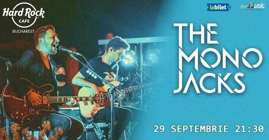 Concert The Mono Jacks pe 29 septembrie la Hard Rock Cafe, 29 September | Event in Bucharest | AllEvents.in