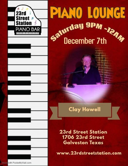 Piano Lounge with Clay howell
