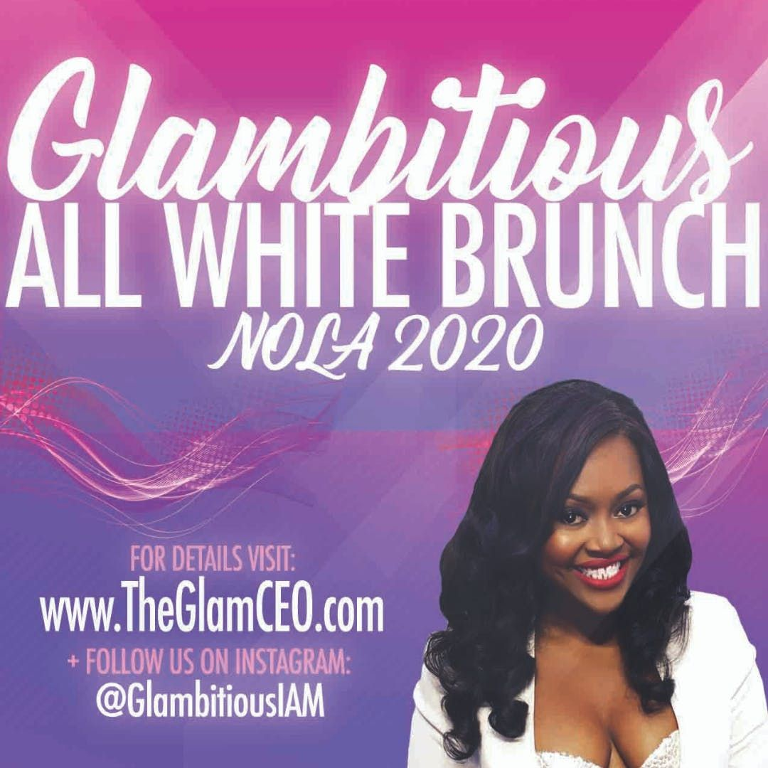 When Is Essence Festival 2020.Saturday Glambitious All White Brunch Essence Festival 2020