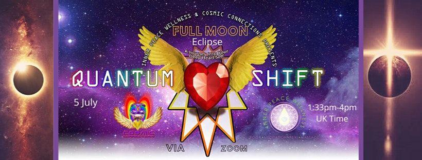 Quantum Shift- Full Moon Lunar Eclipse Ceremony