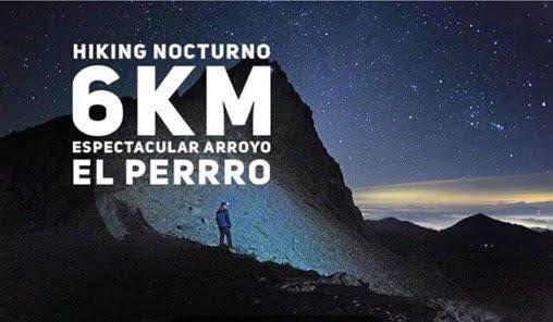 Hiking Nocturno Ruta Occidente (NUEVA) Arroyo El Perro 7.42K, 25 October | Event in Tijuana | AllEvents.in