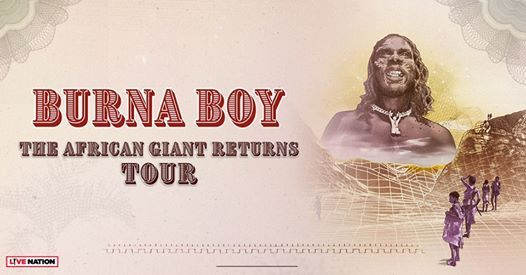 Burna Boy The African Giant Returns Tour The Fillmore Silver Spring September 15 2019 Allevents In
