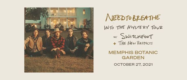 NEEDTOBREATHE: Into the Mystery Tour, 27 October   Event in Memphis   AllEvents.in