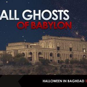 All Ghosts of Babylon  Halloween at Saddams Iraq