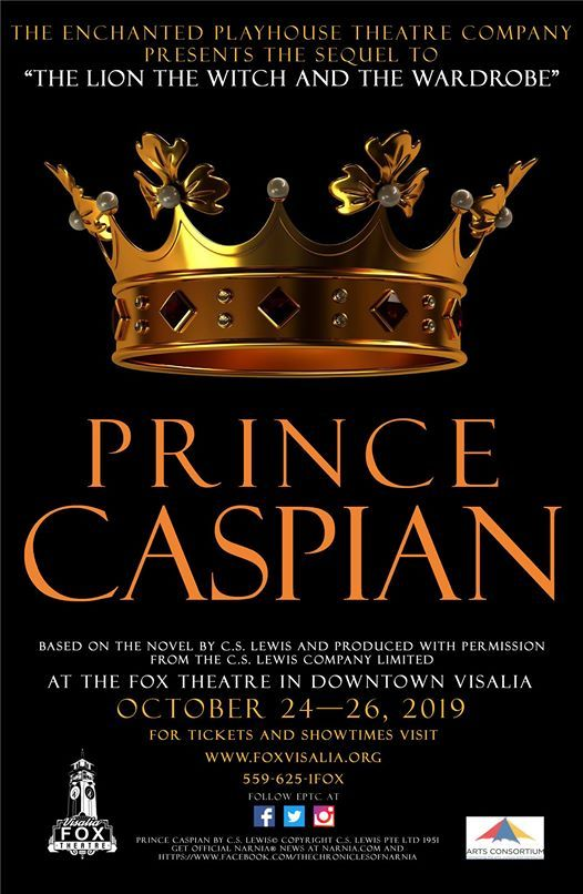 Prince Caspian at Visalia Fox Theatre, Visalia