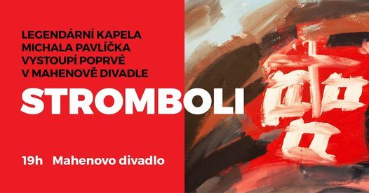 Stromboli v Mahenově divadle!, 29 June   Event in Olomouc   AllEvents.in
