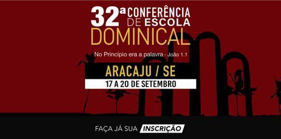 32 Conferncia de Escola Dominical em Aracaju  SE