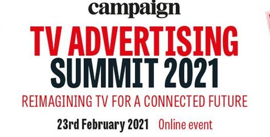 Campaign's TV Advertising Summit   Event in London   AllEvents.in