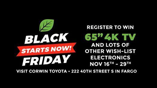Corwin Toyota Fargo >> Black Friday Starts Now Event At Corwin Toyota Of Fargo Harwood