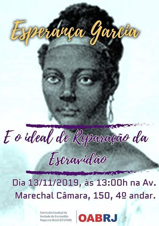 Esperana Garcia e o Ideal de Reparao da Escravido ADIADO