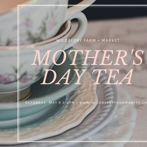 Mothers Day Tea at Wildberry