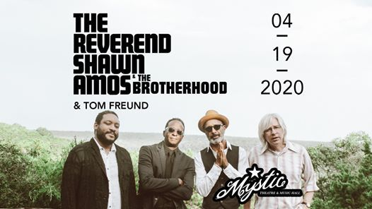 The Reverend Shawn Amos & The Brotherhood at The Mystic