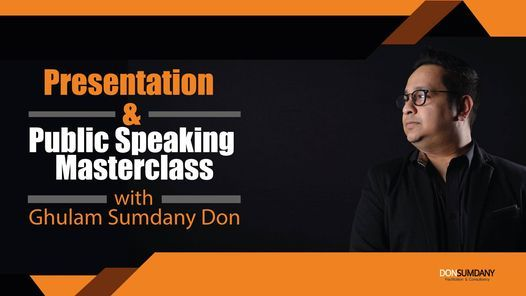 Presentation & Public Speaking Masterclass with Ghulam Sumdany, 4 December   Online Event   AllEvents.in