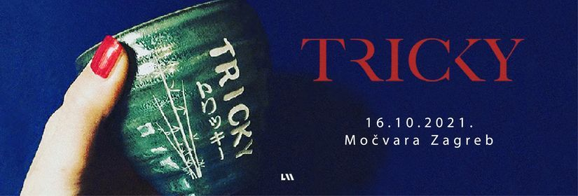 Tricky u Zagrebu / Močvara / Novi termin, 16 October | Event in Zagreb | AllEvents.in