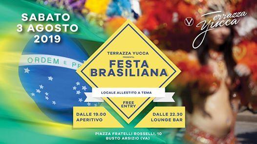 Festa Brasiliana In Terrazza Yucca Sabato 3 Agosto At