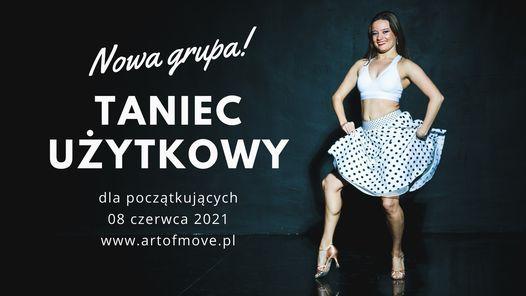 Taniec użytkowy dla początkujących // 08.06 Art of Move, 8 June   Event in Poznan   AllEvents.in