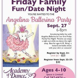 Friday family fun night Angelina Ballerina party