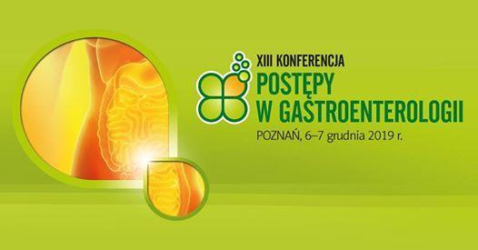 XIII Konferencja Postpy w Gastroenterologii