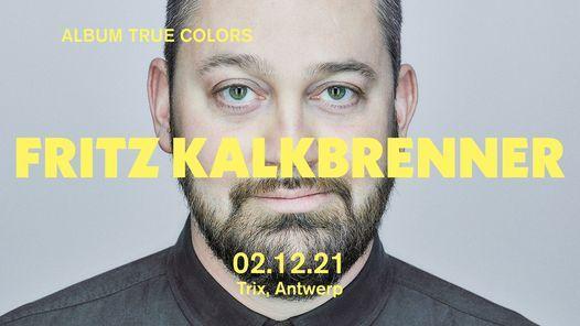 Fritz Kalkbrenner / Trix, 2 December | Event in Antwerp | AllEvents.in