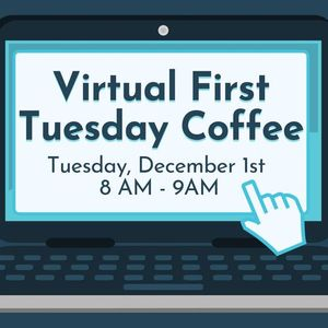 Virtual First Tuesday Coffee