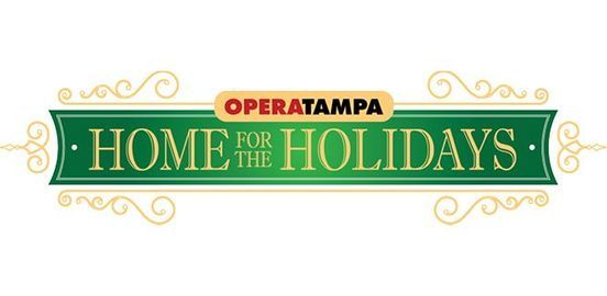 Opera Tampa's Home for the Holidays, 18 December   Event in Tampa   AllEvents.in