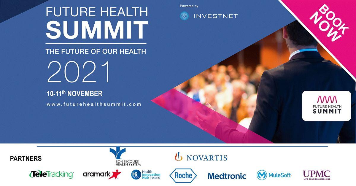 Future Health Summit 2021, 22 September | Event in Ballsbridge, Dublin 4 | AllEvents.in
