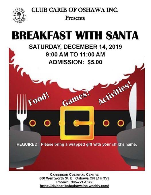 Club Carib of Oshawa Inc. presents Breakfast with Santa