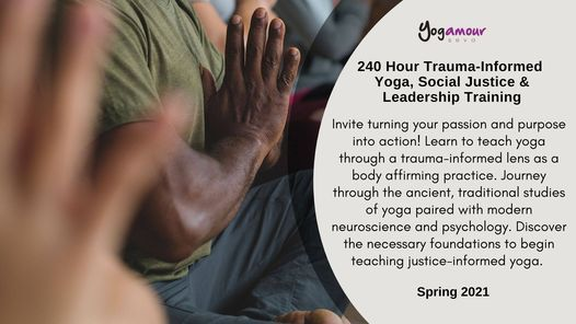 Yogamour Trauma-Informed Yoga, Social Justice & Leadership Teacher Training, 7 May | Event in Frederick