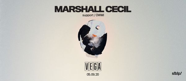 Marshall Cecil - VEGA - [Support OWMI]