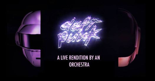 An Orchestral Rendition of Daft Punk: Greatest Hits: Dunedin, 4 December | Event in Dunedin | AllEvents.in