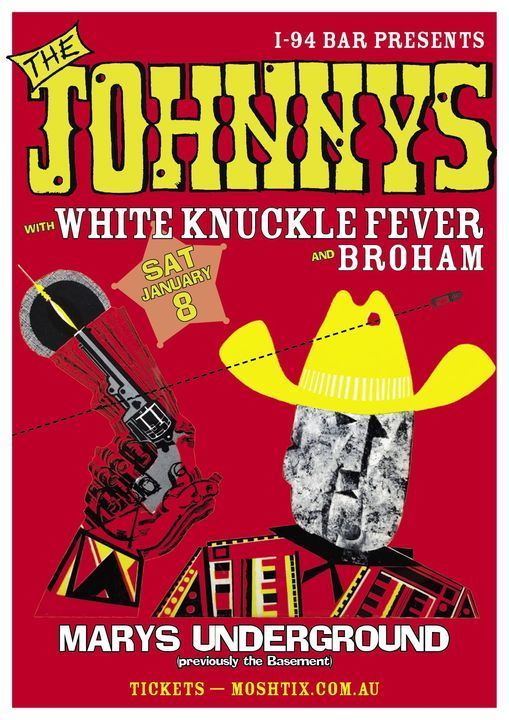 THE JOHNNYS, WHITE KNUCKLE FEVER & BROHAM in Sydney, 8 January | Event in Sydney | AllEvents.in