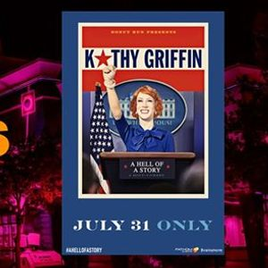 OUT to the Movies Kathy Griffin A Hell of a Story