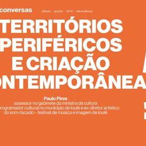 Territrios Perifricos e Criao Contempornea 4  Paulo Pires
