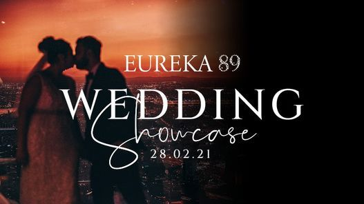 Eureka 89 Wedding Showcase | Event in Parkville | AllEvents.in