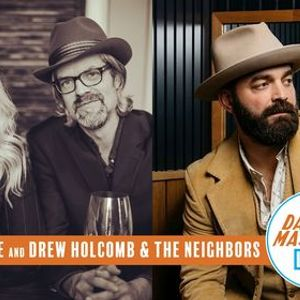 Over the Rhine and Drew Holcomb & the Neighbors