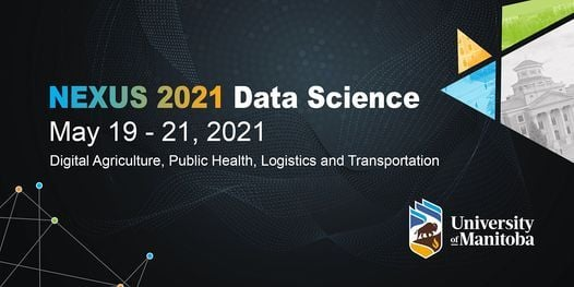 Nexus 2021: Data Science Conference, 19 May | Event in Winnipeg | AllEvents.in