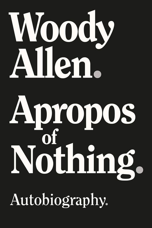 Apropos of Nothing by Woody Allen, 13 April | Event in Ho Chi Minh City | AllEvents.in