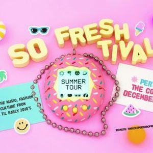 So Freshtival Perth - Summer Edition
