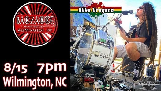Mike Oregano at Barzarre, 15 August   Event in Wilmington   AllEvents.in