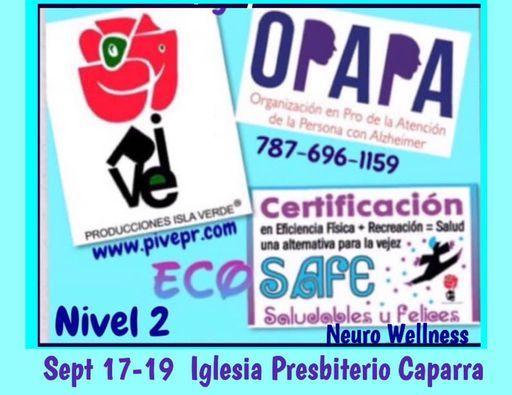 Cert EcoSAFE Saludables y Felices Vejez PIVE OPAPA, 19 November   Event in San Juan   AllEvents.in