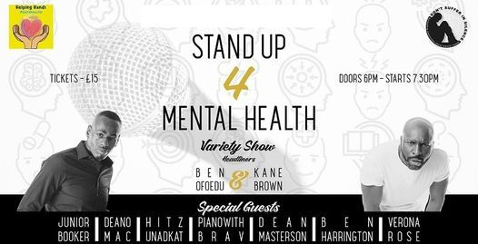 Stand up 4 mental health Variety Show at the Gaiety Southsea South Parade Pier Featuring Ben Efoedo and Kane Brown, 1 July