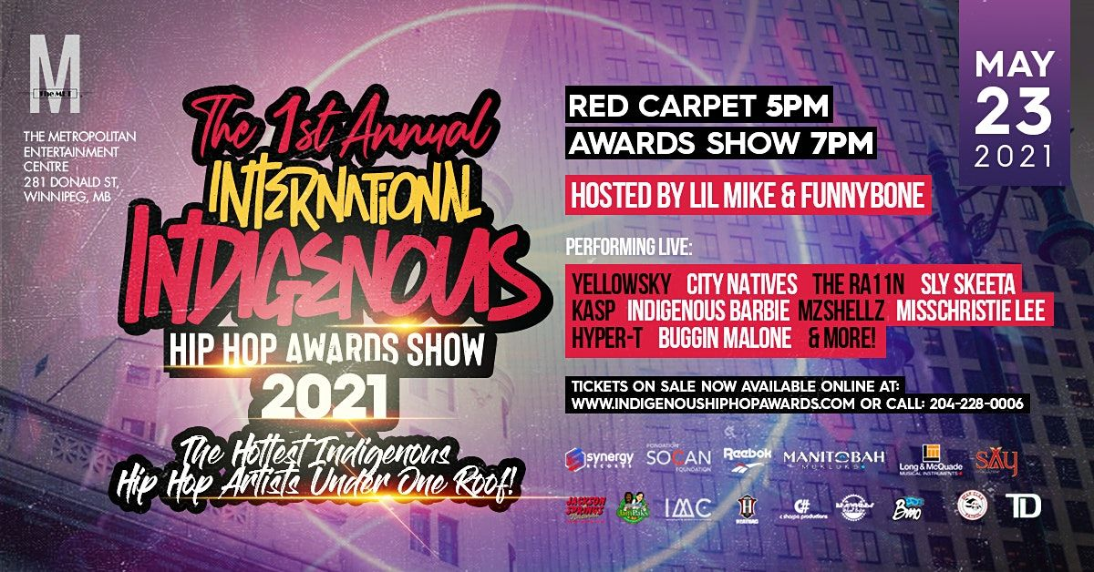 International Indigenous Hip Hop Awards Show 2021, 22 May   Event in Winnipeg   AllEvents.in